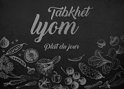 Tabkhet Lyom - Plat du Jour