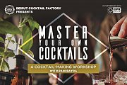 Master Your Own Cocktails - A cocktail-making workshop