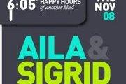 6:05® presents: AILA & SIGRID