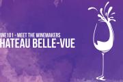 Wine 101 - Meet Chateau Belle-Vue