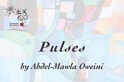 Pulses | Solo Exhibition by Abdel-Mawla Oweini