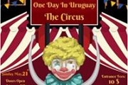 One Day In Uruguay : The Circus