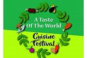 Taste of the world cuisine festival