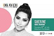Sherine Abdel Wahhab   Dbayeh International Festival 2017