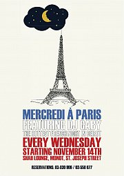 Mercredi A Paris = Every Wednesday at Shah