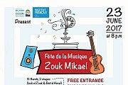 Fête de la musique a Zouk Mikael en coopération avec IF