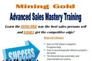 Mining Gold - Advanced Sales Mastery Training