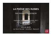 "Photography Exhibition ""La poésie des ruines"" by Rania Azar Berbery"