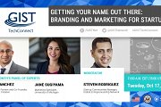 GIST TechConnect: Getting Your Name Out There: Branding and Marketing for Startups