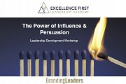 The Power of Influence & Persuasion-Leadership Development Workshop