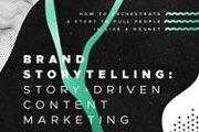 Brand Storytelling + Content Marketing