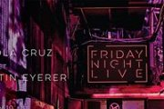 FNL: NICOLA CRUZ (LIVE) / MARTIN EYERER / TALA / RITA