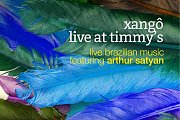 Xangô Live At Timmy's feat. Arthur Satyan