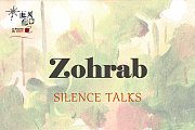 Silent Talks I Exhibition by Zohrab