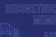 Reconstructing Memories