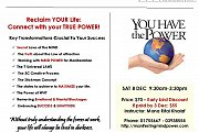 Reclaim YOUR Life: Connect with your TRUE POWER! - Success Workshop