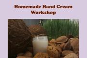 Organic Homedmade Hand Cream Free Workshop