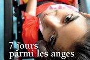 """Lancement du livre """"7 jours parmi les anges"""" + Expo photo des étudiants de l'ALBA"""
