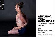 Ashtanga Yoga Workshop w/ Samuel James Brown