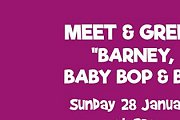 Meet & Greet Barney, Baby Bop & BJ