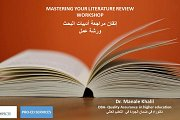 Mastering Your Literature Review إتقان مراجعة أدبيات البحث