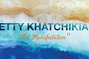 """The Manifestation"" by Betty Khatchikian - Art Exhibition"