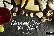 Cheese & Wine this Valentine at Wall Street Bar & Grill