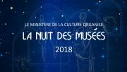 La Nuit des Musées 2018 - Museums Night 2018