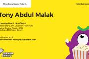 MakerBrane Creator Talks 04 - Tony Abdul Malak
