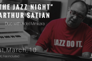 """The Jazz Night"" Arthur Satyan Duo with Adel Minkara"