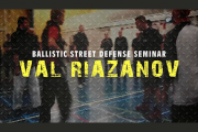 Riazanov Ballistic Street self Defense