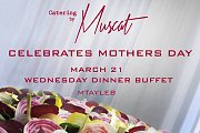 Mother's Day Dinner Buffet at Catering by Muscat