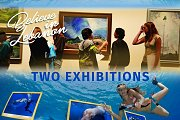 Two Exhibitions (Underwater and ATCL)
