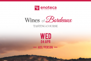 Enoteca: Bordeaux Wines Tasting Course