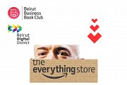 """Beirut Business Book Club #15 """"The Everything Store"""" by Brad Stone"""