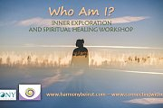 Who Am I? Inner Exploration & Spiritual Healing Workshop