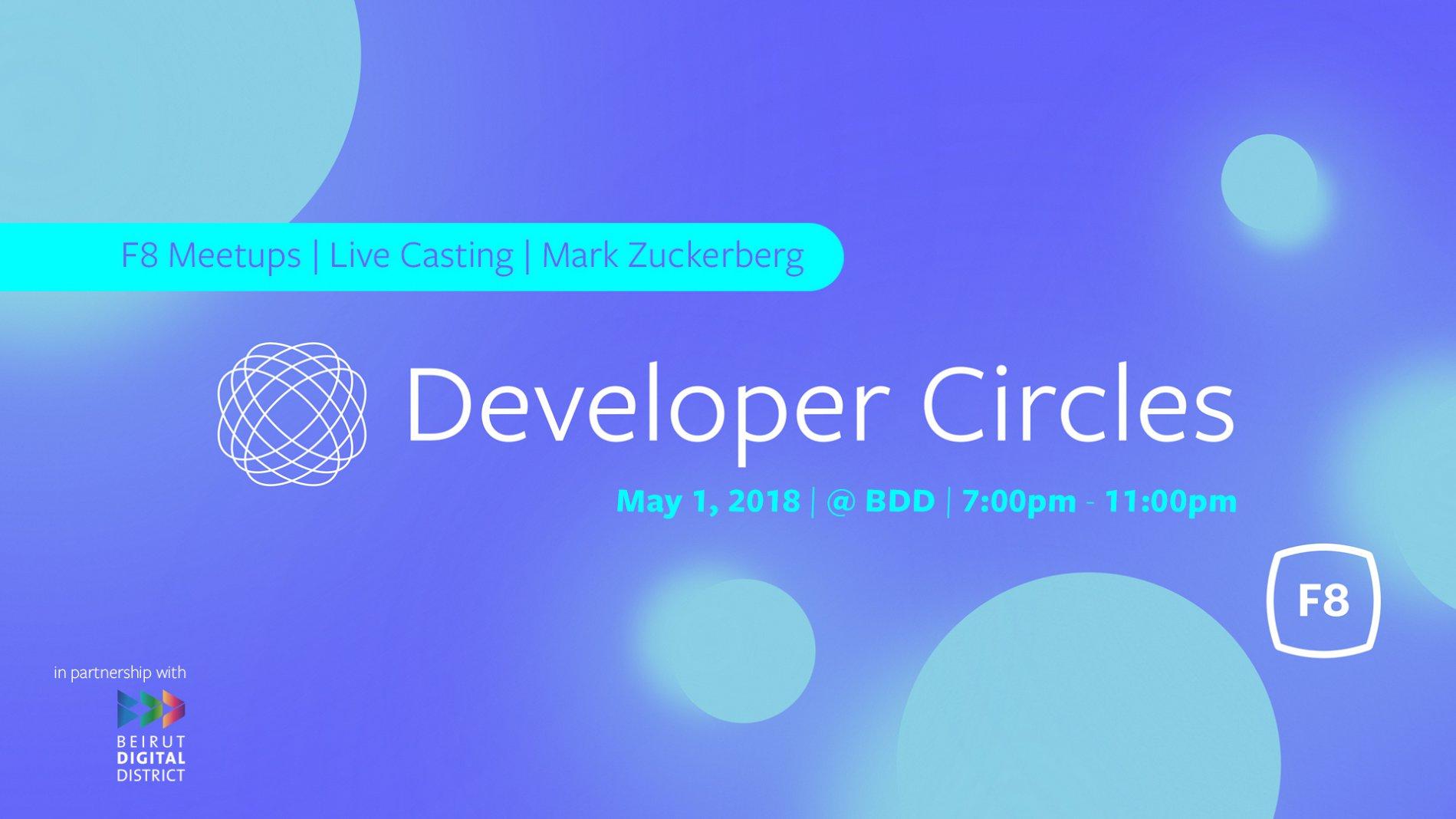 facebook f8 2018 yearly event developer circle beirut lebtivity