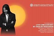 LIVE CINE-CONCERT BY KHALED MOUZANAR   Part of Baalbeck International Festival 2018