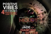 Positive Vibes 4th Anniversary w/ MOUDY & Guests JADE (Leb) | Diamond Setter (Leb)
