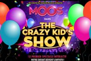 62 Events by Josyane Boulos présente MOOS dans The Crazy Kid's Show