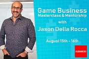Game Development Business Workshop and Mentorship with Jason Della Rocca