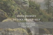 Inner Journey to Your Higher Self