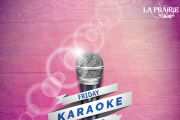 Friday Karaoke Night at La Prairie Village