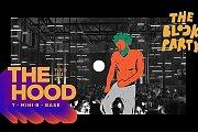 The Hood x The Block