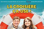 La Croisière ça Use!