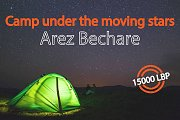 Camp under the moving stars (IV) - Arez Bechare | HighKings