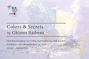 Colors & Secrets | Solo Exhibition by Ghinwa Radwan