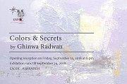 Colors & Secrets | Solo Exhibition by Ghinwa Radwan