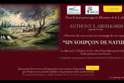 Un soupcon de Nature Exhibition by Anthony Abdel Karim