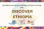 Discover Ethiopia with Migrant Community Center